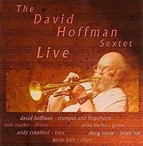 Dave Hoffman Sextet Live