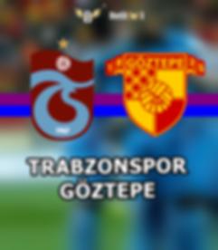 Trabzonspor - Göztepe Maçı.png