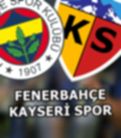 Fenerbahçe_-_Kayserispor.png