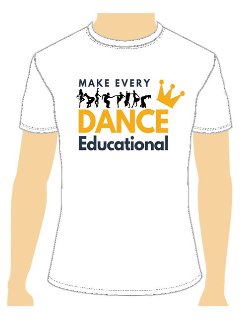 Make Every Dance Educational T-Shirt