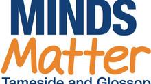 Minds Matter Tameside & Glossop