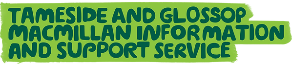 Tameside and Glossop Macmillan Information and Support Service