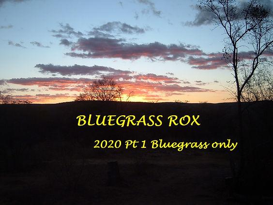 Bluegrass Rox 2020 Part 1