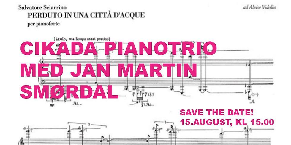 Cikada Piano Trio & Jan Martin Smørdal: Sciarrino // Smørdal