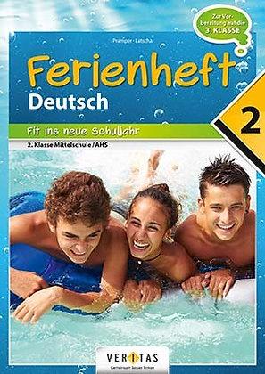 Ferienheft Deutsch 2. Mittelschule / AHS (VERITAS)