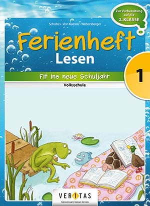 Ferienheft Lesen 1. Volksschule (VERITAS)