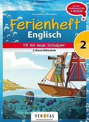 Ferienheft  Englisch 2. Volksschule (VERITAS)