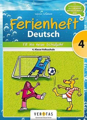 Ferienheft Deutsch 4. Volksschule (VERITAS)