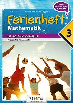Ferienheft Mathematik 3. Mittelschule / AHS (VERITAS)