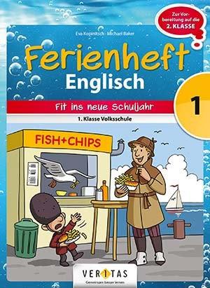Ferienheft  Englisch 1. Volksschule (VERITAS)
