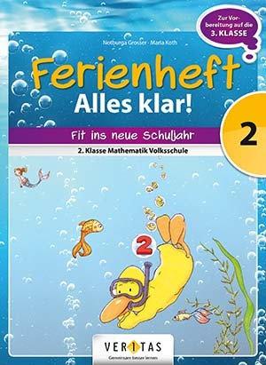 Ferienheft Alles klar! 2. Volksschule (VERITAS)