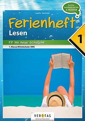 Ferienheft Lesen 1. Mittelschule / AHS (VERITAS)