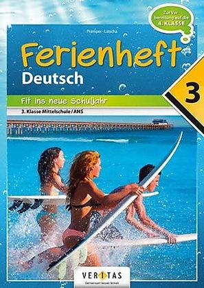 Ferienheft Deutsch 3. Mittelschule / AHS (VERITAS)
