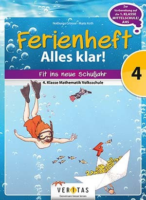 Ferienheft Alles klar! 4. Volksschule (VERITAS)