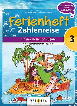 Ferienheft Zahlenreise 3. Volksschule (VERITAS)