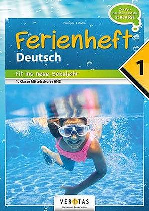 Ferienheft Deutsch 1. Mittelschule / AHS (VERITAS)