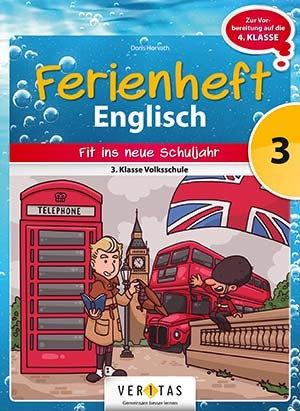 Ferienheft  Englisch 3. Volksschule (VERITAS)