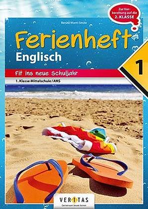 Ferienheft Englisch 1. Mittelschule / AHS (VERITAS)