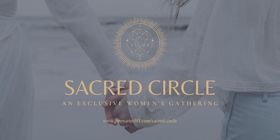 SACRED CIRCLE - An Exclusive Women's Gathering