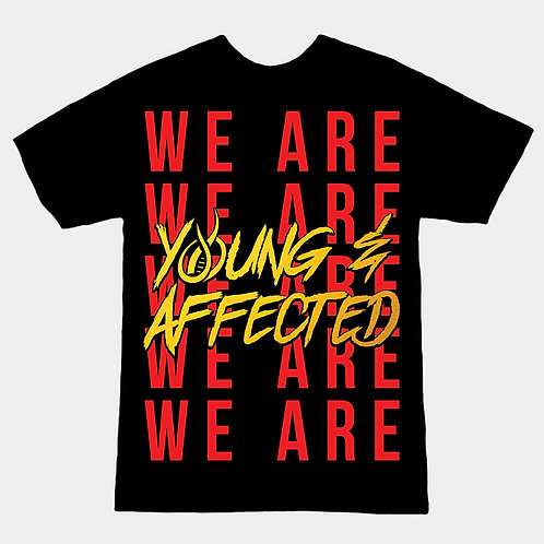 Young & Affected Tee