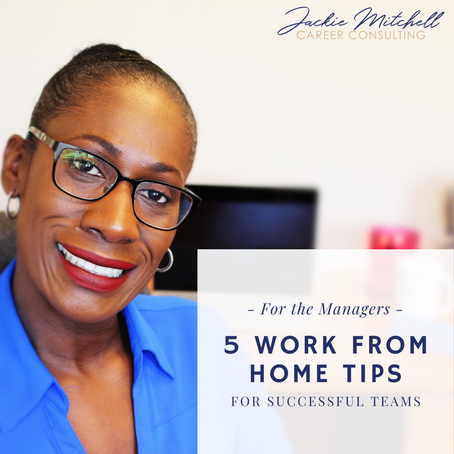 For Managers: 5 Work From Home Tips for Successful Team Collaboration