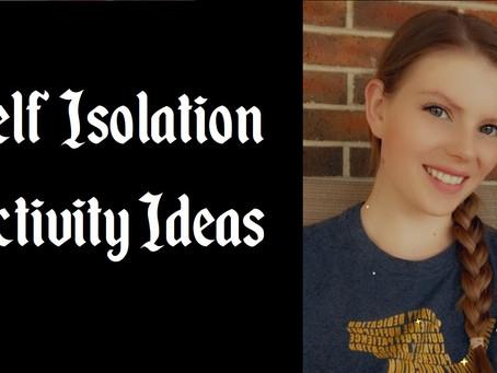 Self-Isolation Activities