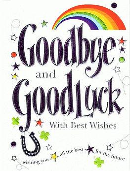 Good-Bye and Good Luck