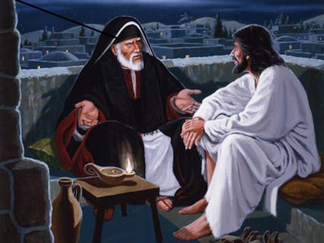 Nicodemus Seeks Out Jesus  Late at Night John 3:1-20