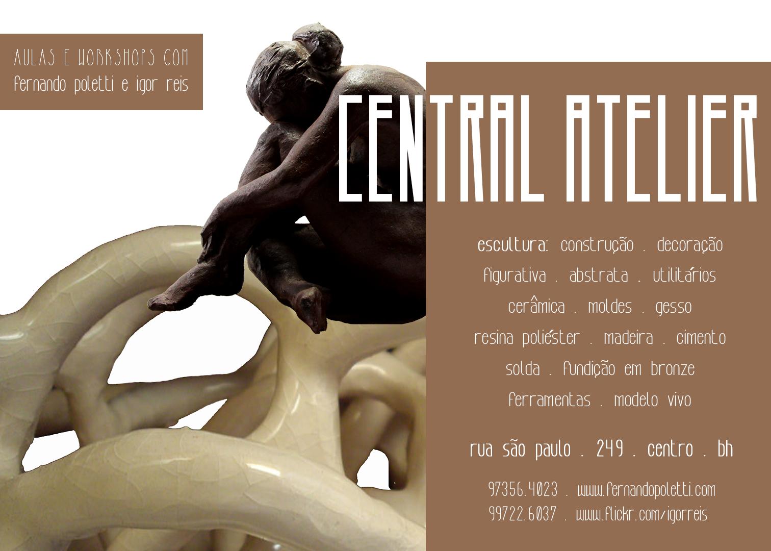 2017 . CURSOS LIVRES . central atelier . escultura, cerâmica, utilitários, moldes, etc.