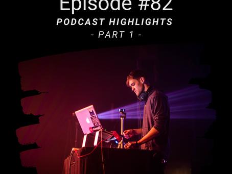 Episode #82: Podcast highlights - part 1