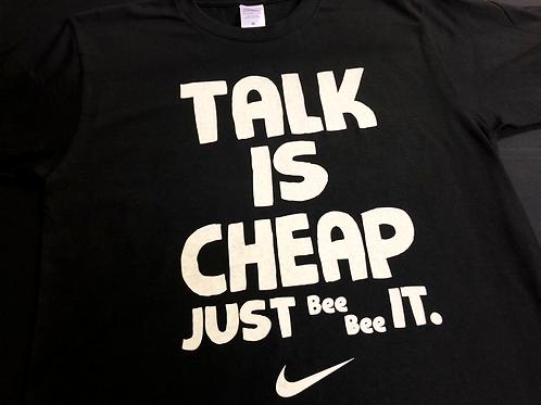 TALK IS CHEAP Tシャツ