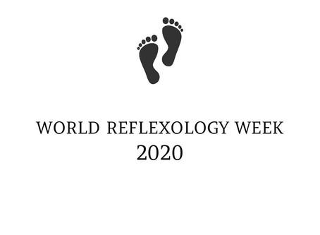 • WORLD REFLEXOLOGY WEEK ~ 2020