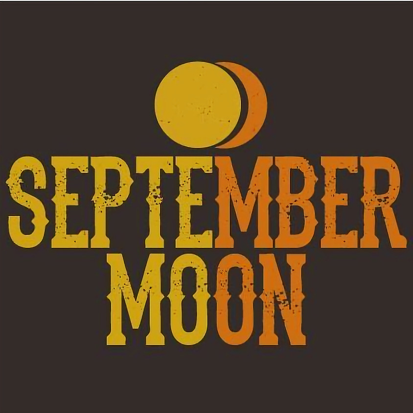 September Moon 7:00 pm (1)