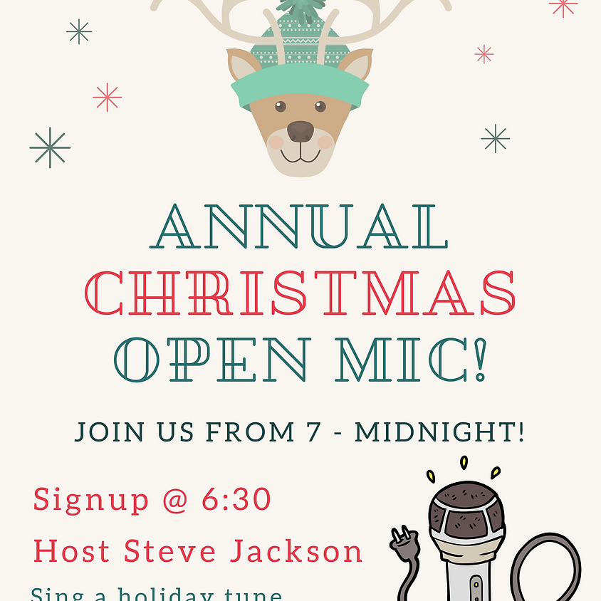 Annual Christmas Open Mic!