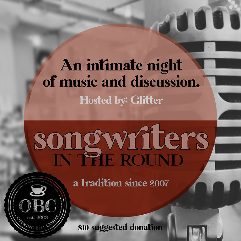 Songwriters Round (Nashville style) 7:00 pm Host: Glitter Rose Feat. Jackie Darlene & James Dunning of Lost Immigrants!