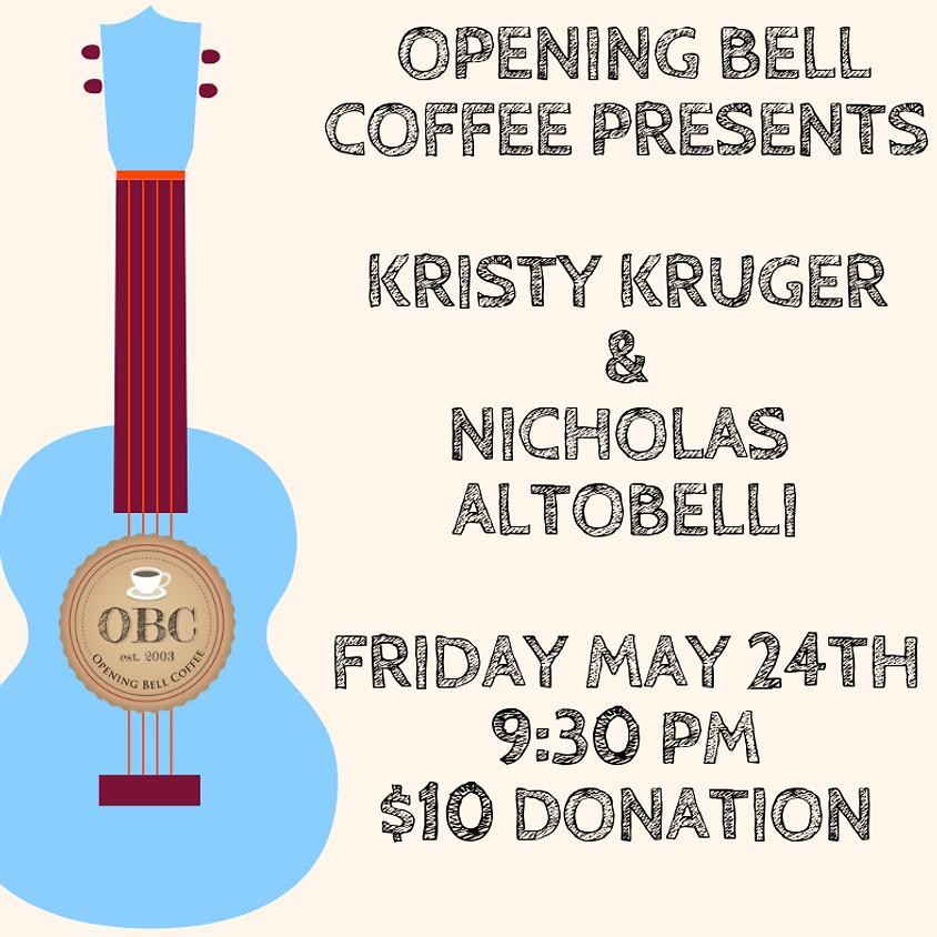 Kristy Kruger & Nicholas Altobelli Song Swap 9:30 pm