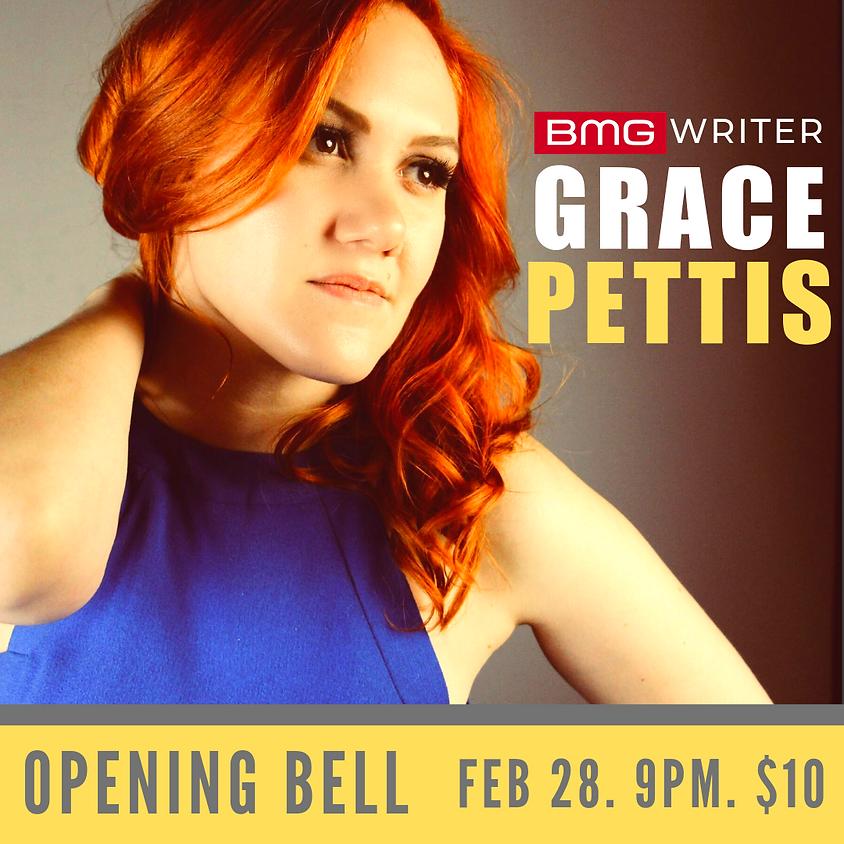 Grace Pettis (Austin) 9:00 pm