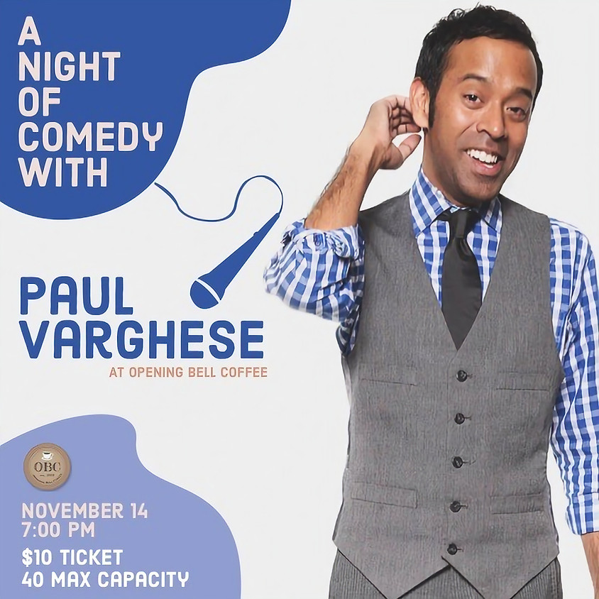 Paul Varghese Stand Up Comedy 7:00 pm