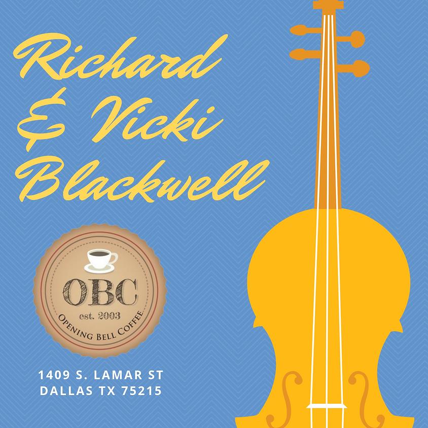 Richard & Vicki Blackwell 9:30 pm