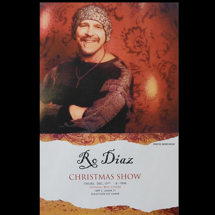 Ro Diaz Christmas Show w/Special Guests David Carr Jr & Seth Simmons! 8:00 pm