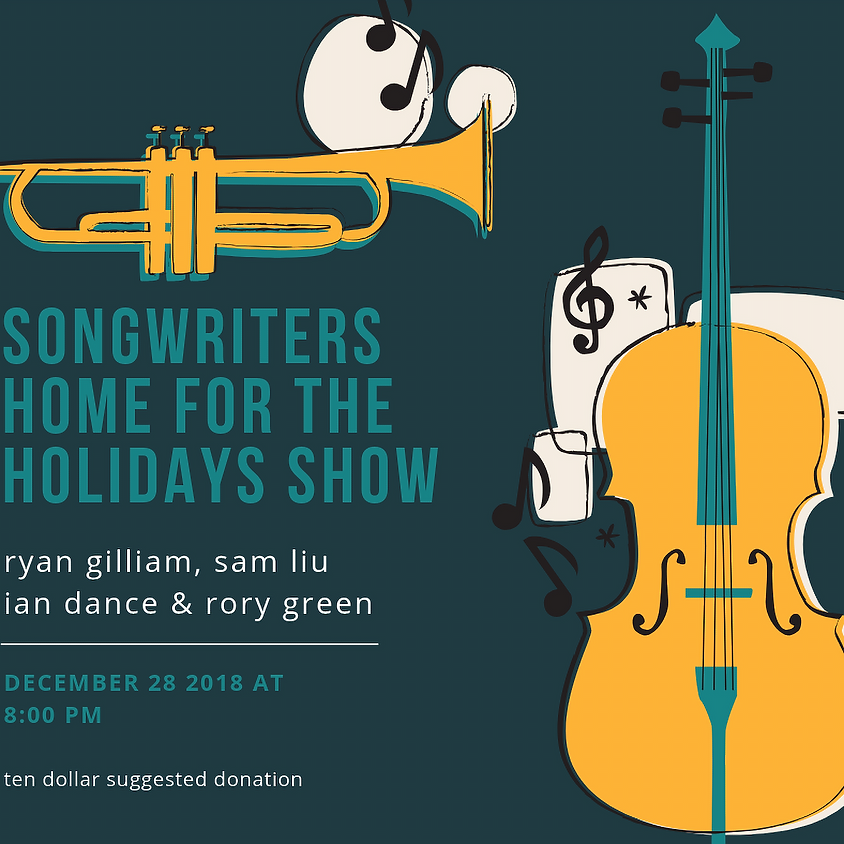 Songwriters Home for the Holidays Show! 9:30 pm