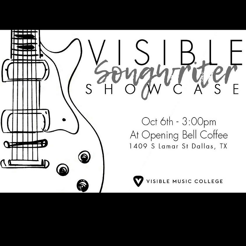 Visible Songwriter Showcase 3:00 pm