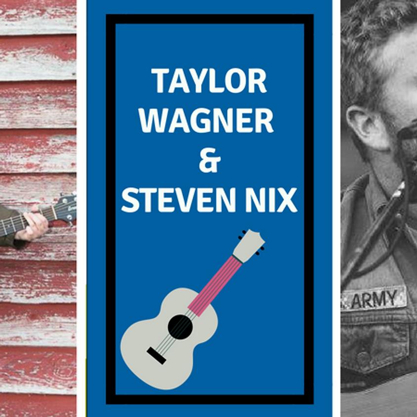 Taylor Wagner & Steven Nix (Nashville) 7:00 pm