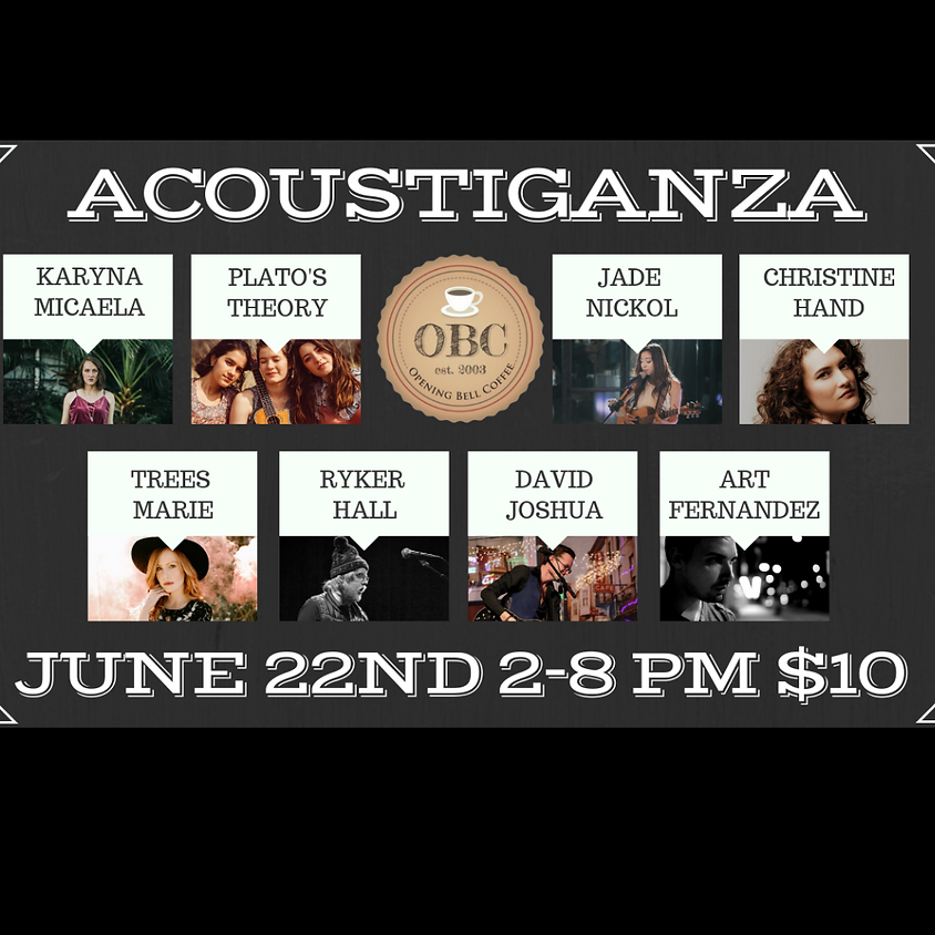 Acoustiganza 2:00 to 8:00 pm