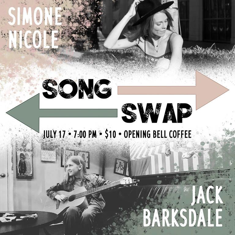 Simon Nicole & Jack Barksdale Song Swap! 7pm