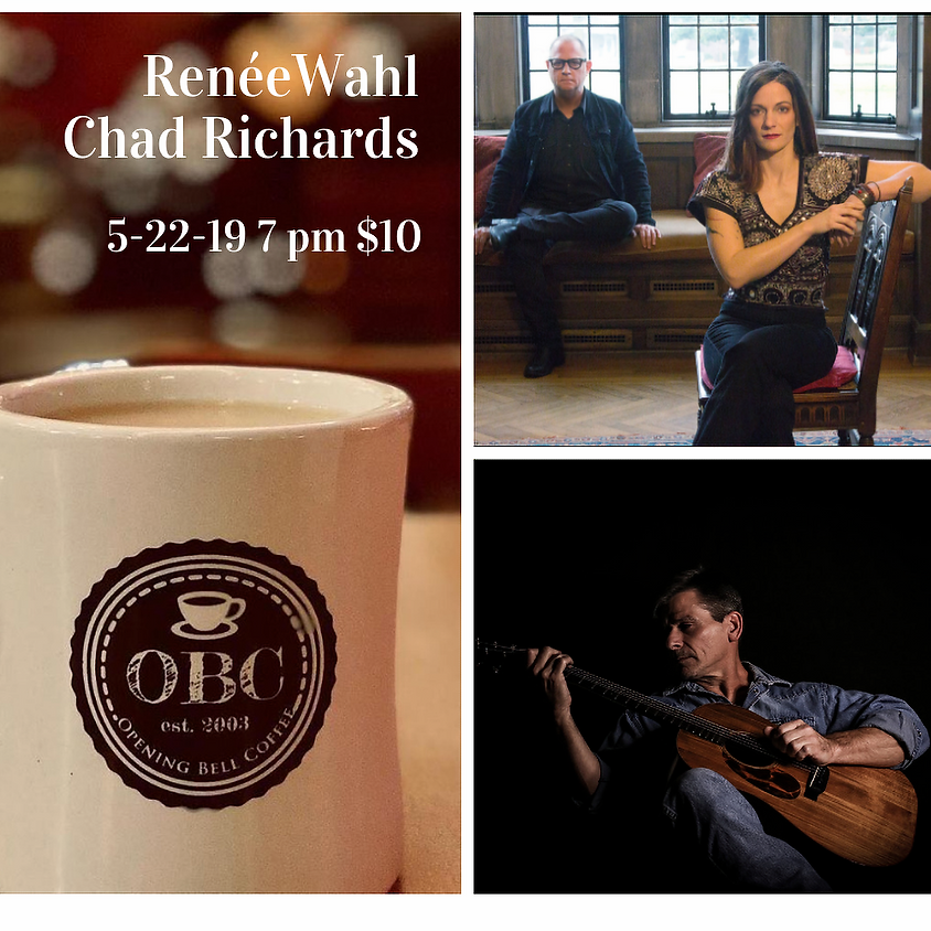 Renée Wahl with Chad Richards 7:00 pm