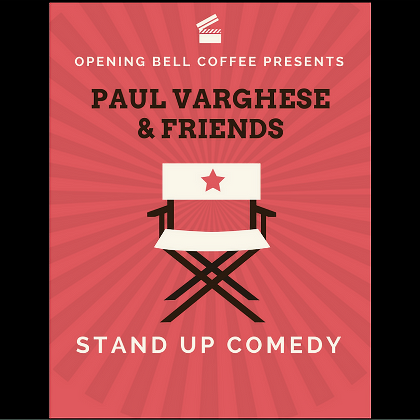 Paul Varghese & Friends Stand Up Comedy 7:00 pm