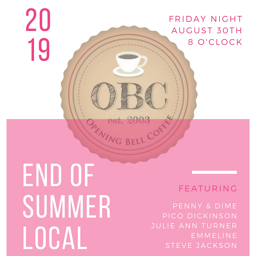 End of Summer Local Jams! 8 pm
