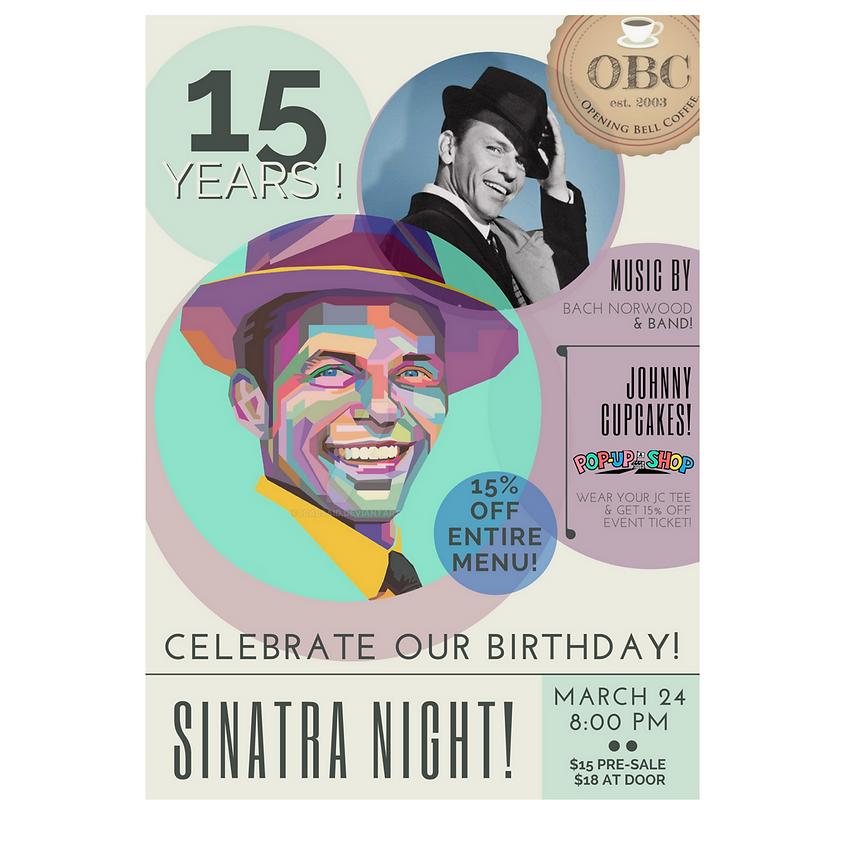 Sinatra Night! 15 Year Birthday Bash!