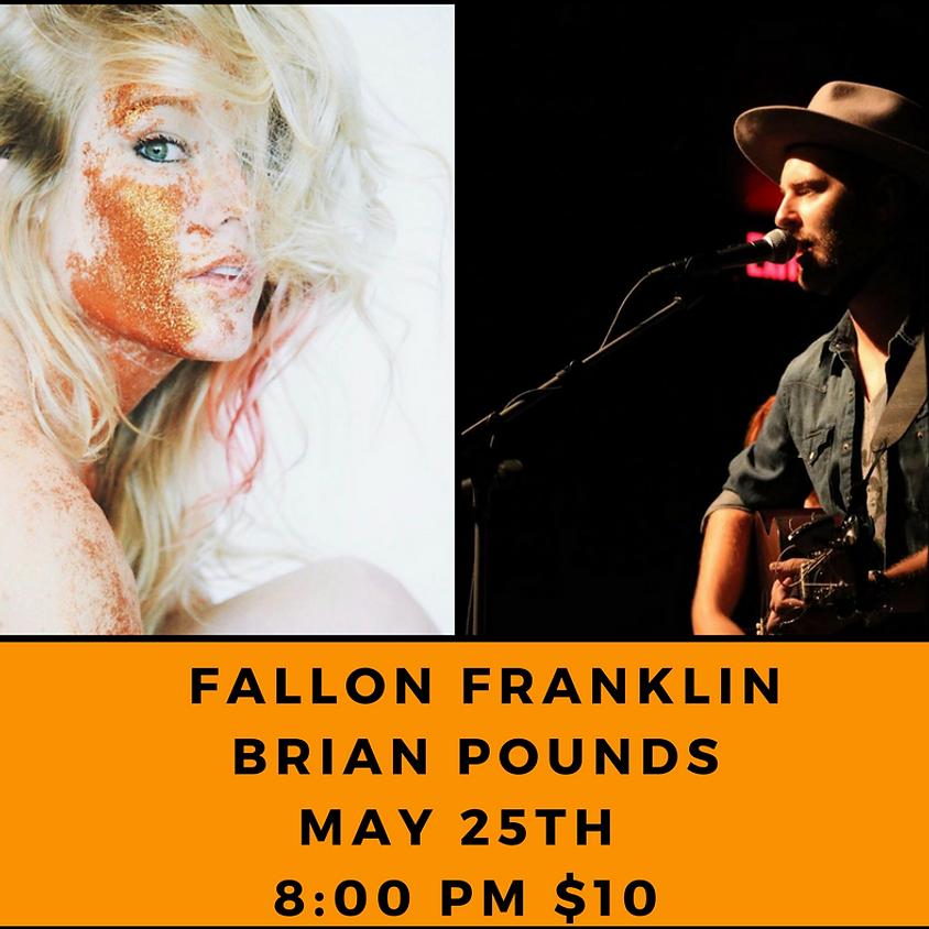 Fallon Franklin & Brian Pounds (Austin, TX) 8:00 pm
